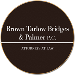 Brown Tarlow Bridges & Palmer - Attorneys at Law