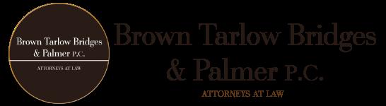 Brown Tarlow Bridges & Palmer
